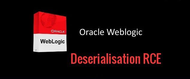 Oracle WebLogic WLS-WSAT Component Deserialisation RCE