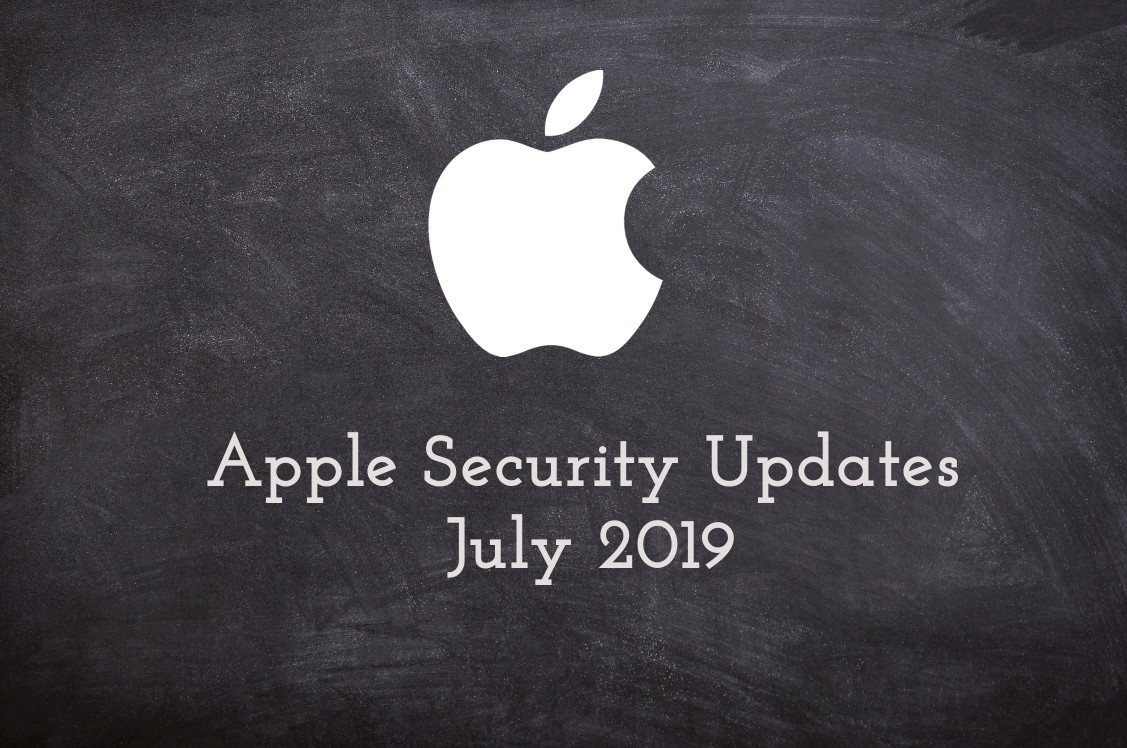 Apple Security Updates July 2019