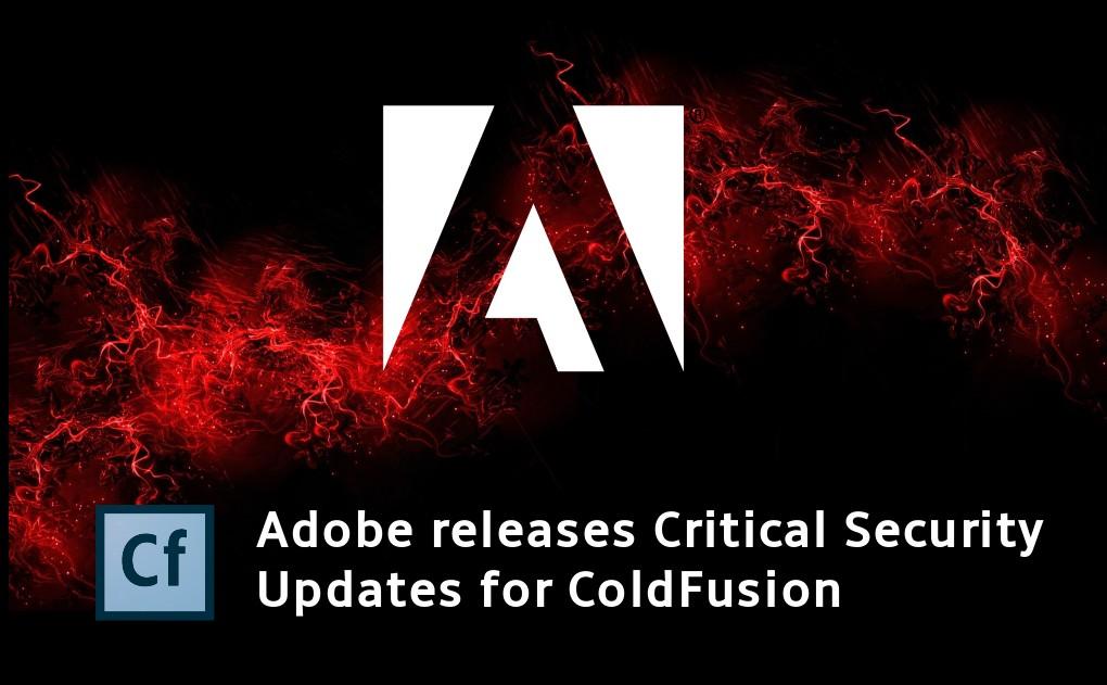 ALERT: Critical Vulnerabilties in Adobe ColdFusion