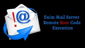 ALERT: Exim Mail Server Remote Root Code Code Execution (CVE-2019-15846)