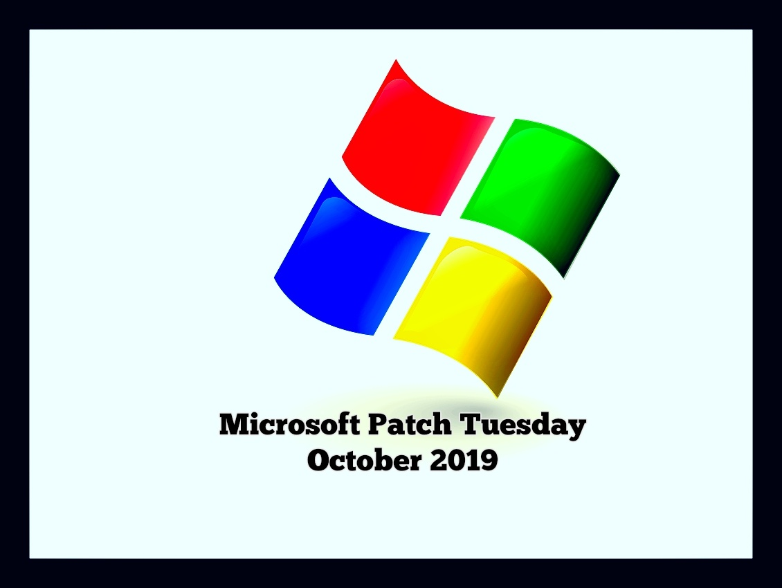 Patch Tuesday: Microsoft Security Bulletin Summary for October 2019