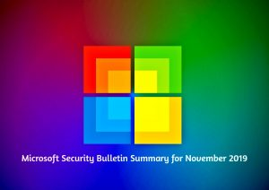 Patch Tuesday: Microsoft Security Bulletin Summary for November 2019