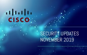 Cisco Security Advisory November 2019