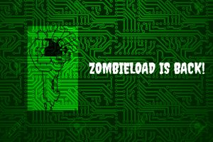 ZombieLoad is back!