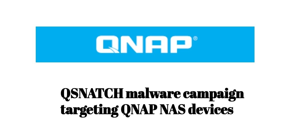 Qsnatch snatching credentials in an ongoing Campaign