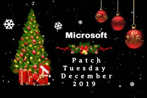 Patch Tuesday: Microsoft Security Bulletin Summary for December 2019