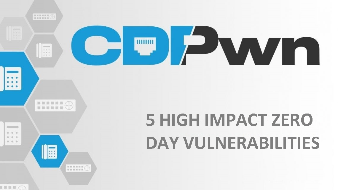 Critical Zero day 'CDPwn' flaws affecting millions of Cisco Devices.