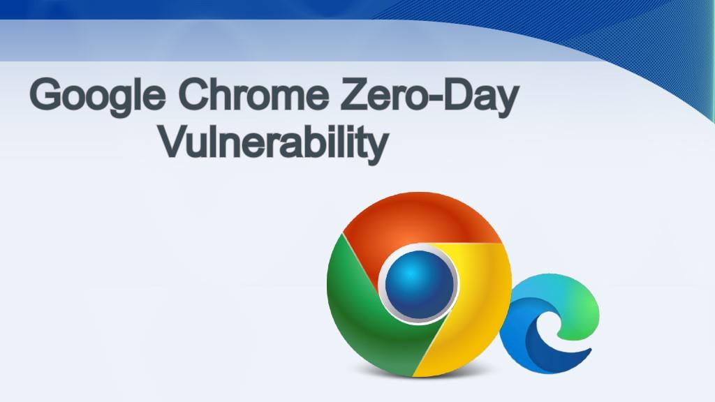 Google Chrome Zero-Day CVE-2020-6418