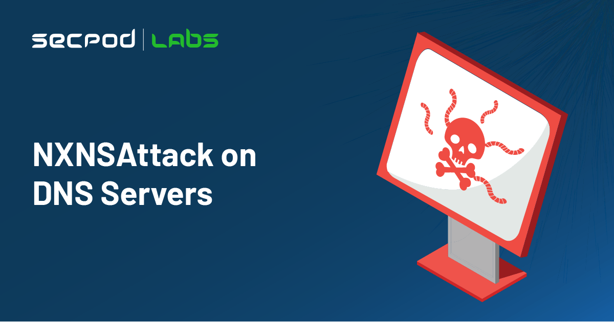 NXNSAttack on DNS Servers Could Bring Down Major Sections of the Internet