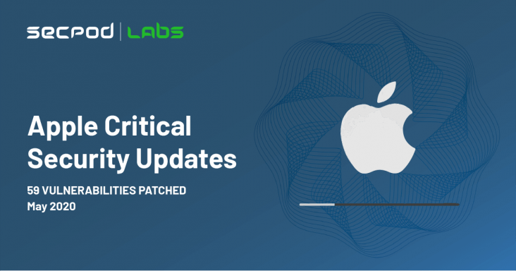 SecPod Labs Apple Security Update 27 May 2020