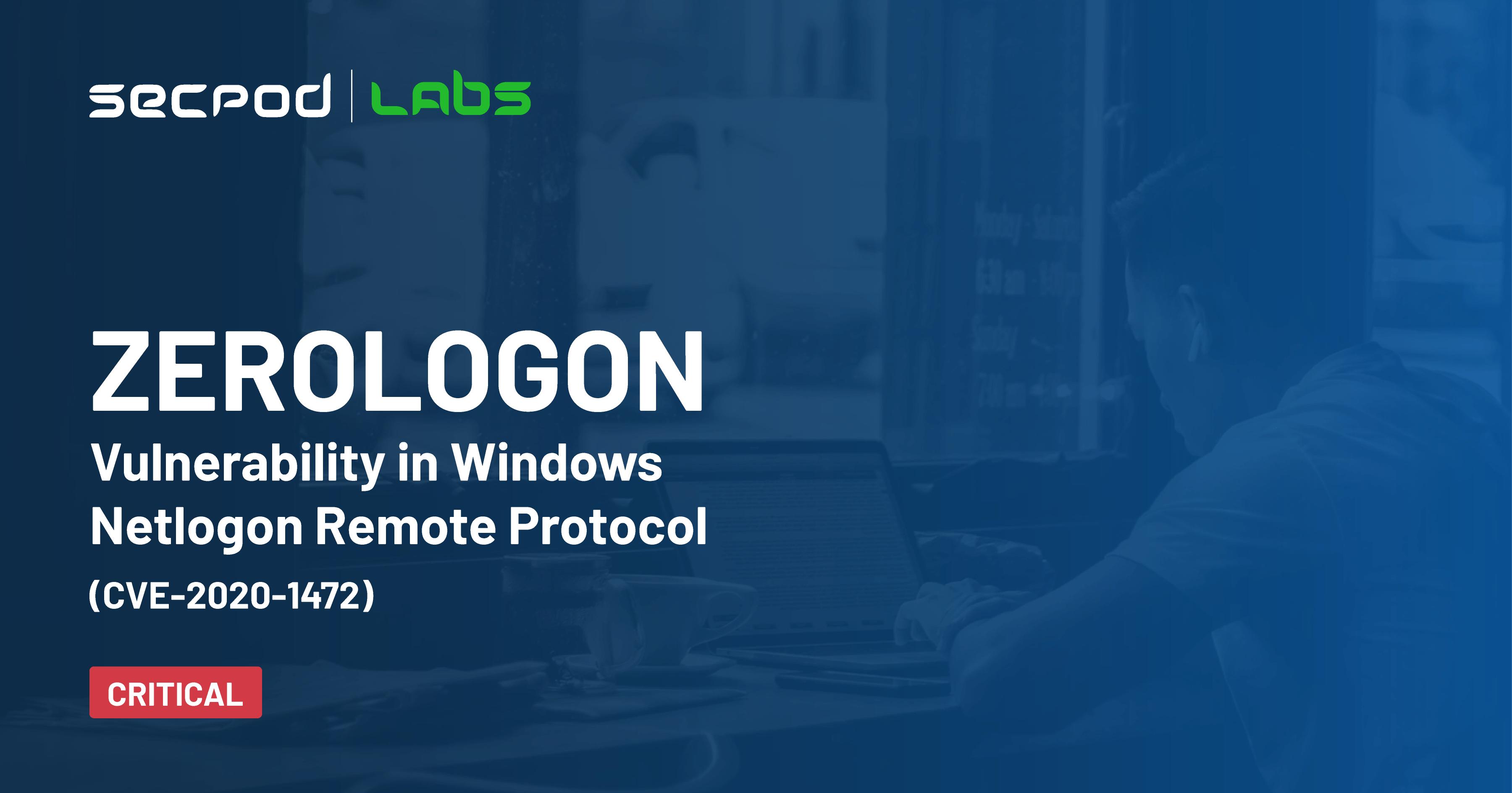 Alert! Zerologon: Your Windows Domain Controller Can't Handle Zero Properly (CVE-2020-1472)