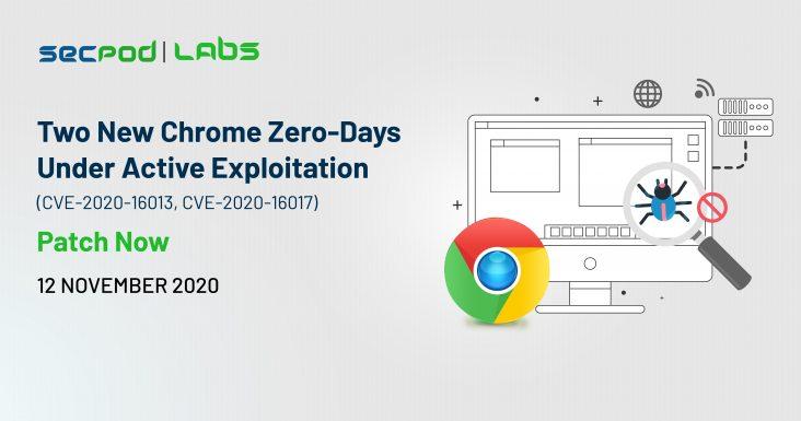 Chrome-Zero-Day-CVE-2020-16013-CVE-2020-16017