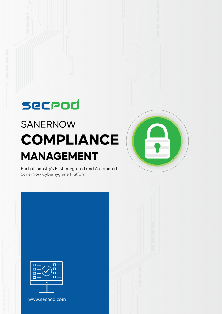 SecPod SanerNow - Compliance Management Datasheet