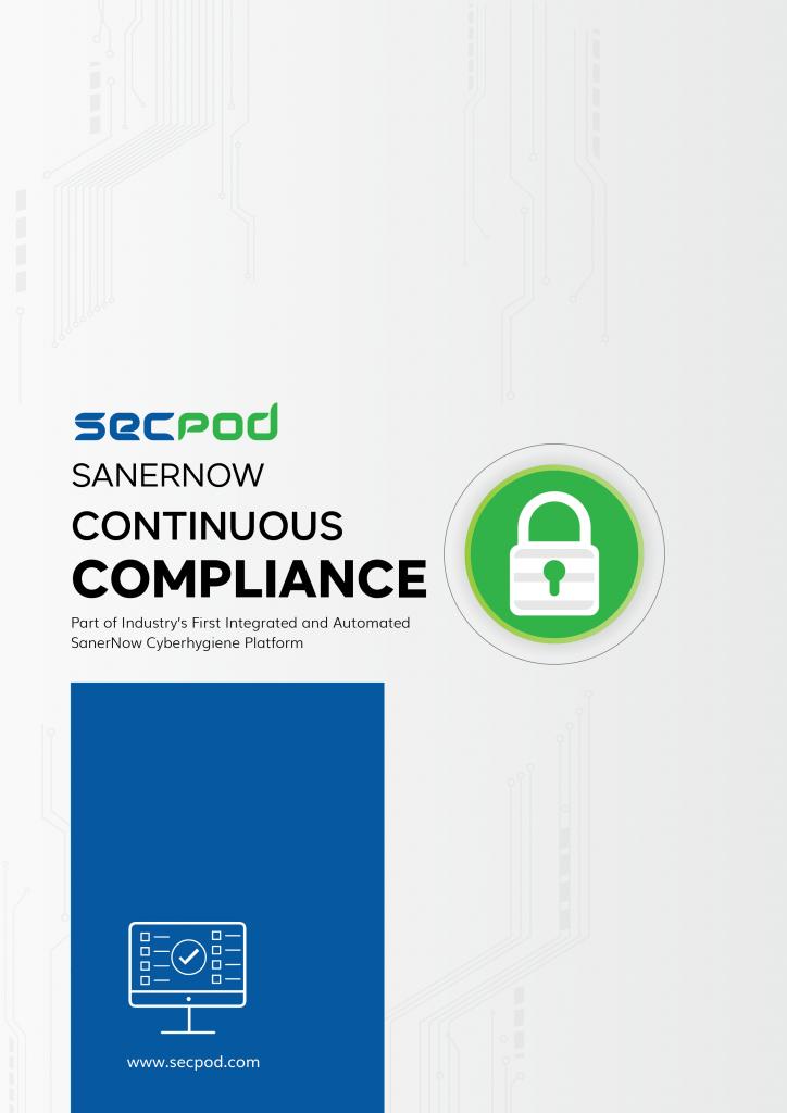 SecPod SanerNow - Continuous Compliance Datasheet