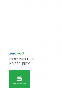 SecPod Whitepaper Many Products No Solution