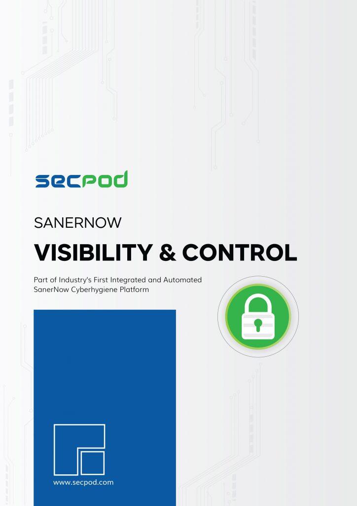 SecPod SanerNow - Visibilty and Control Datasheet
