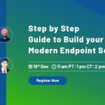 Webinar: Step by Step Guide to build your Modern Cybersecurity Program (2021)
